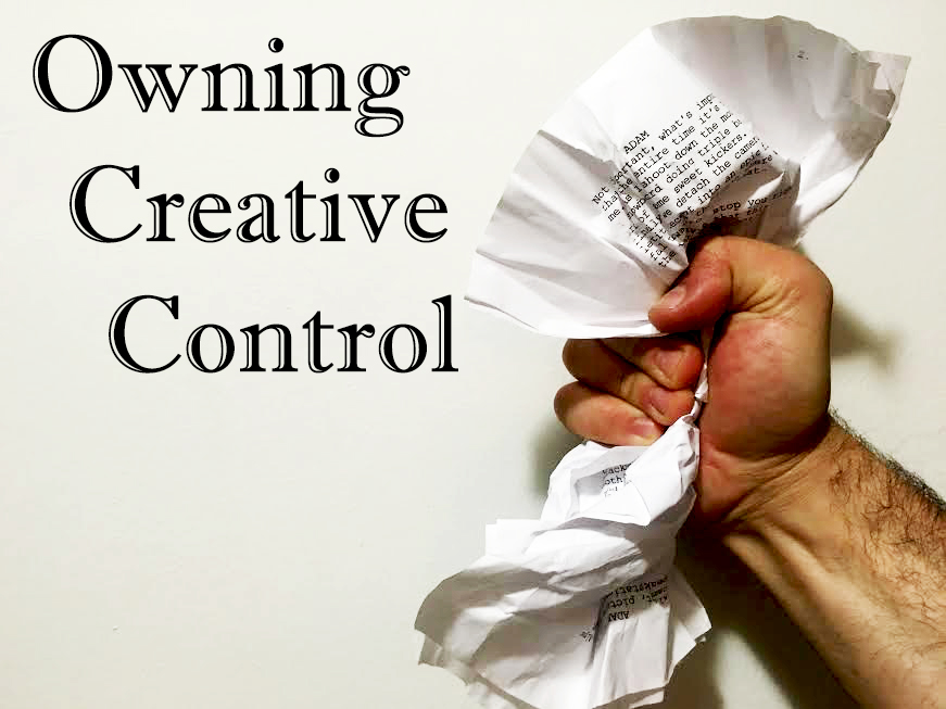Blog 024 | Owning Creative Control